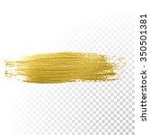 vector gold paint smear stroke... | Shutterstock .eps vector #350501381