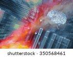 human brain and futuristic... | Shutterstock . vector #350568461