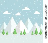 snowy mountains peak with woods ... | Shutterstock .eps vector #350620289