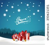 christmas night with gift boxes ... | Shutterstock .eps vector #350621351