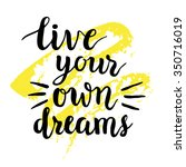 "inspirational quote ""live your... 