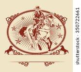 illustration of cowboys riding... | Shutterstock .eps vector #350722661