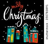 merry christmas  calligraphy ... | Shutterstock .eps vector #350783891