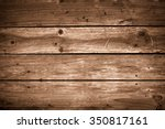 old grunge wood plank wall... | Shutterstock . vector #350817161