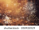 fireworks at new year and copy... | Shutterstock . vector #350920529