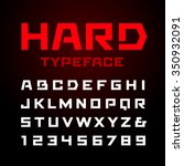 hard font. vector alphabet with ... | Shutterstock .eps vector #350932091