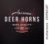deer horns. vintage retro... | Shutterstock .eps vector #350983187