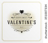 valentine's day greeting card... | Shutterstock .eps vector #351007334
