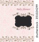 vintage baby shower invitation... | Shutterstock .eps vector #351024299