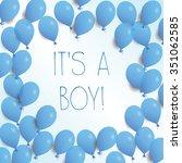 it's a boy  vector illustration ... | Shutterstock .eps vector #351062585