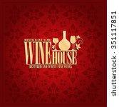 wine house menu vintage design... | Shutterstock .eps vector #351117851