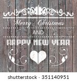 merry christmas and happy new... | Shutterstock . vector #351140951