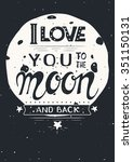 poster with quote . i love you... | Shutterstock .eps vector #351150131
