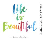 """life Is Beautiful""..."