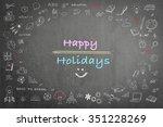 happy school holiday concept on