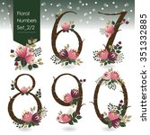 Vector illustration of floral numbers collection in winter. A set of beautiful flowers and numbers for wedding invitations & birthday cards & Happy New Year cards