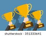 hands holding winner's cups in... | Shutterstock .eps vector #351333641
