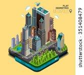 isometric city megapolis... | Shutterstock .eps vector #351408479