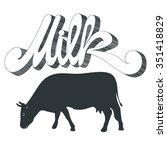 milk cow  | Shutterstock .eps vector #351418829