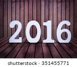 2016 year white wood number in... | Shutterstock . vector #351455771