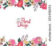 vector  floral  frame. hand... | Shutterstock .eps vector #351458351