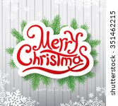christmas greeting card. vector ... | Shutterstock .eps vector #351462215