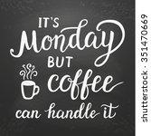 hand lettering typography... | Shutterstock .eps vector #351470669