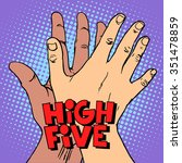 high five greeting white black... | Shutterstock .eps vector #351478859
