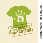 organic cotton t shirt creative ... | Shutterstock .eps vector #351487301