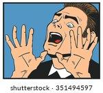 terrified man pop art  | Shutterstock .eps vector #351494597