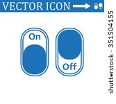 on off switch  icon | Shutterstock .eps vector #351504155