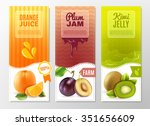 Orange Juice Plum Jam And Kiwi...