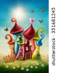 Fantasy Colorful Houses And...