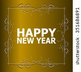 vector vintage happy new year... | Shutterstock .eps vector #351686891