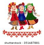 Three Girls In Folk Costumes...