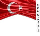 turkey flag of silk with... | Shutterstock . vector #351796829