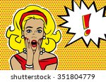 pop art surprised blond woman... | Shutterstock .eps vector #351804779