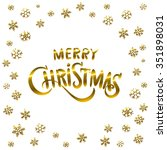 golden glowing merry christmas... | Shutterstock . vector #351898031