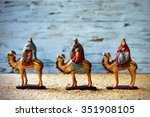 The Three Kings In Their Camel...