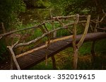 bridge in the bush near the... | Shutterstock . vector #352019615