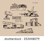 transport logistics | Shutterstock .eps vector #352048079
