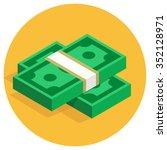 isometric dollar piles flat... | Shutterstock .eps vector #352128971
