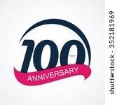 template 100 anniversary vector ...   Shutterstock .eps vector #352181969