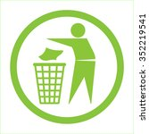 keep clean icon. do not litter... | Shutterstock .eps vector #352219541