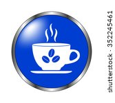 cup of cofee   vector icon on... | Shutterstock .eps vector #352245461