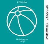 web line icon. children's ball  ... | Shutterstock .eps vector #352270601