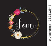 hand lettering love card with... | Shutterstock .eps vector #352312949