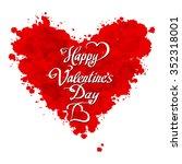 happy valentines day hand...   Shutterstock . vector #352318001