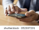 businessman use mobile smart... | Shutterstock . vector #352337231