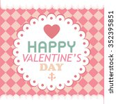happy valentines day card... | Shutterstock .eps vector #352395851